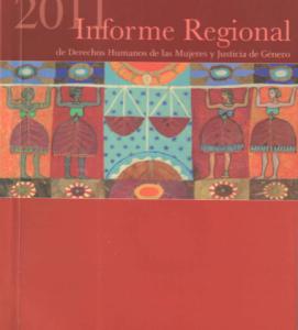 Informe Regional de DD.HH. de las Mujeres.