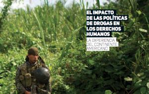 El impacto de las políticas de drogas en los derechos humanos