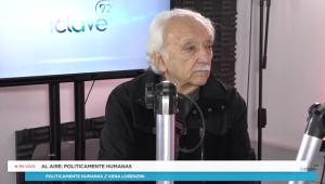 #PoliticamenteHumanas Jorge Arrate // Domingo 17 de Abril