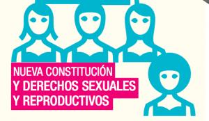 Nueva Constitución y Derechos Sexuales y Reproductivos