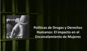 Corporación Humanas expone ante Ministerio de Relaciones Exteriores investigación sobre políticas de drogas y encarcelamiento de mujeres.