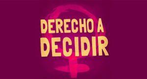 Opinión: «Derecho a Decidir»