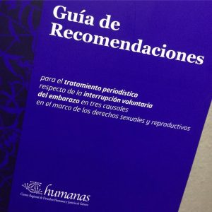 Ya no hay excusas: Presentan guía para tratamiento periodístico de aborto en 3 causales