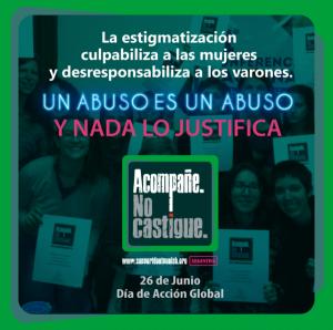 26 de junio #AcompañeNoCastigue 2018