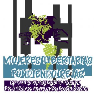 Declaración de «las mujeres libertarias fundiendo rejas»