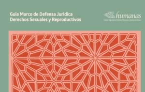 Guía Marco de Defensa Jurídica Derechos Sexuales y Reproductivos