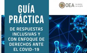 Guía práctica de respuestas inclusivas y con enfoque de derechos ante la pandemia del covid-19 en las Américas