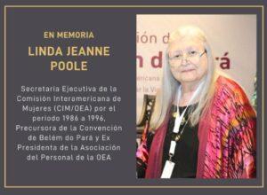 Fallece la ideóloga Linda Jeanne Poole, impulsora de la Convención de Belém do Pará