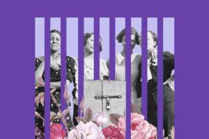 Cárcel y mujeres: La urgencia de pensar un sistema penitenciario con enfoque de género