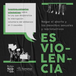Campaña: Negar el aborto y los derechos sexuales y reproductivos es violencia